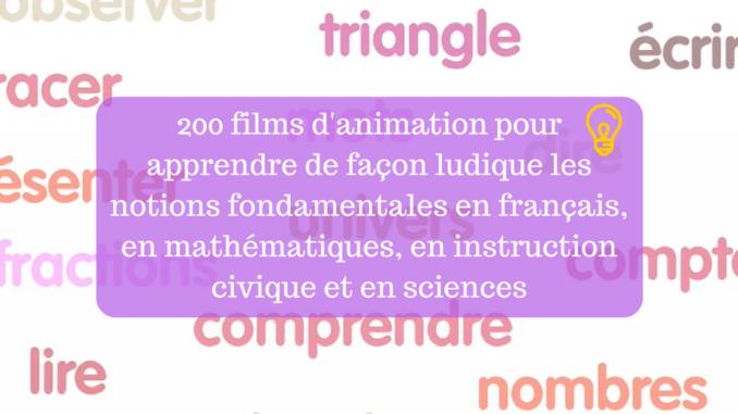 200 Films D Animation Pour Apprendre De Facon Ludique Les Notions